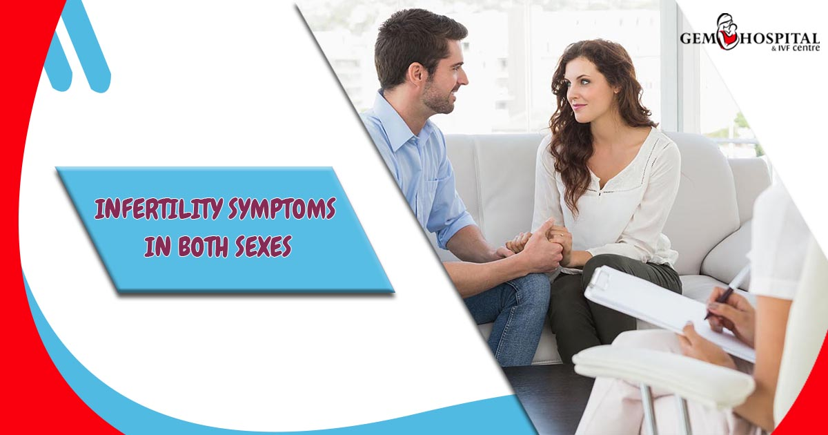 Infertility symptoms in both sexes