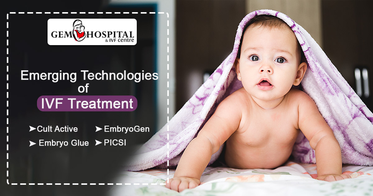Emerging Technologies of IVF Treatment Punjab