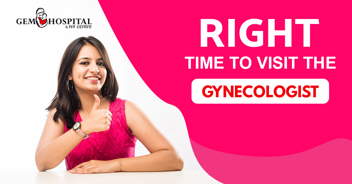 Right time to visit the gynecologist Bathinda