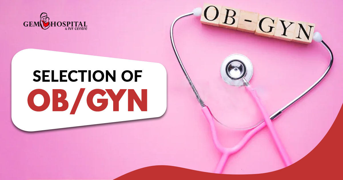 Selection of Ob Gyn Or bstetrician gynecologist in Punjab