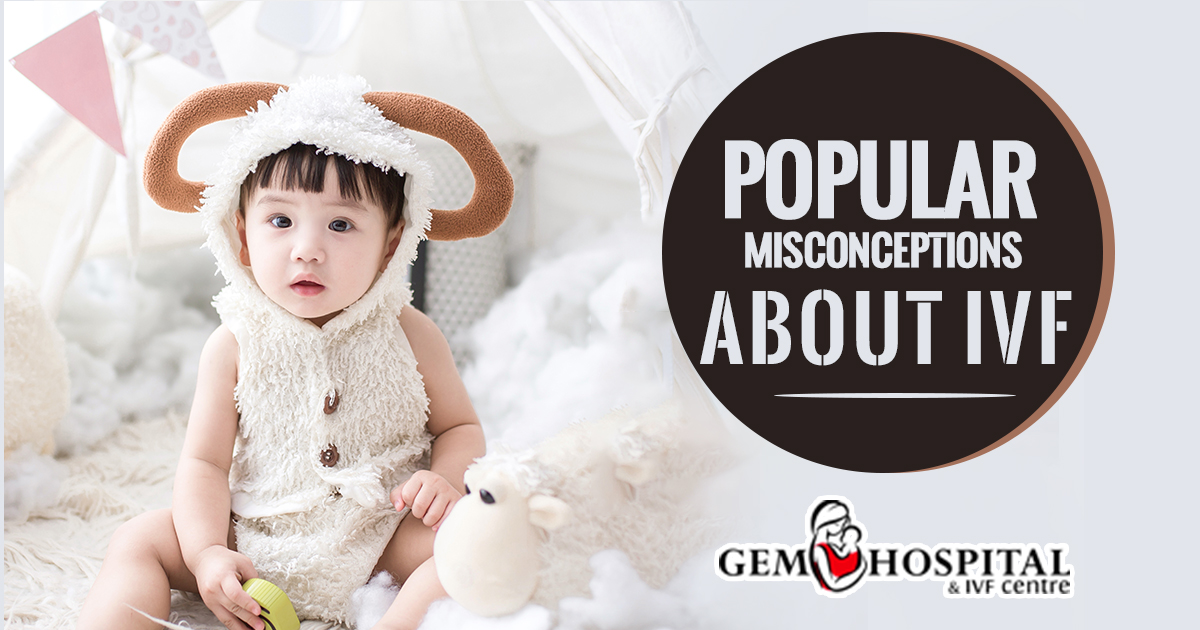 Popular Misconceptions about IVF