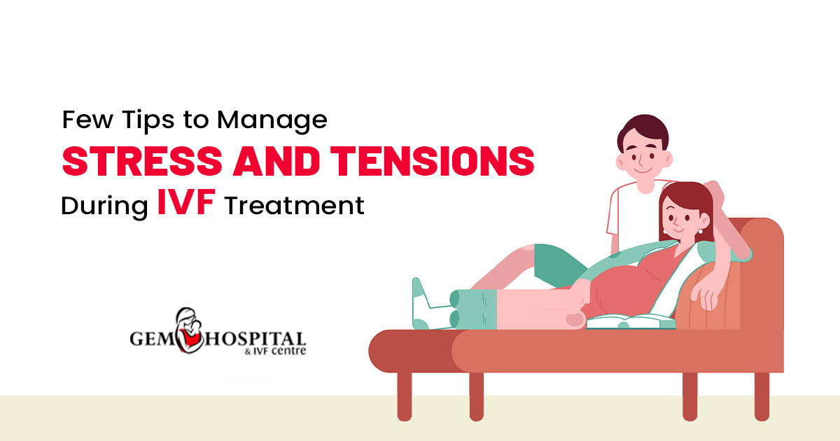 few tips to manage stress and tensions during IVF Treatment