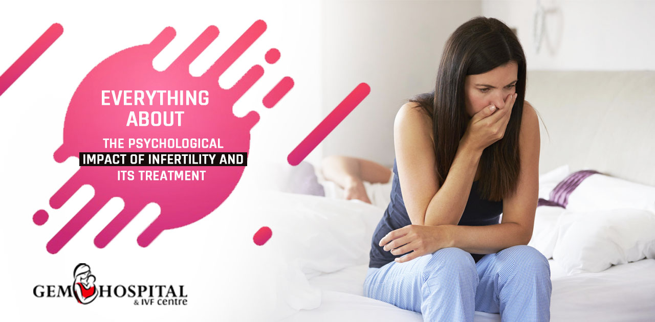 Everything you about the psychological impact of infertility and its treatment