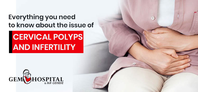 Everything you need to know about the issue of cervical polyps and infertility