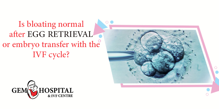 Is-bloating-normal-after-egg-retrieval-or-embryo-transfer-with-the-IVF-cycle