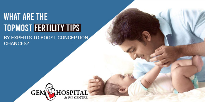 What are the topmost fertility tips by experts to boost conception chances