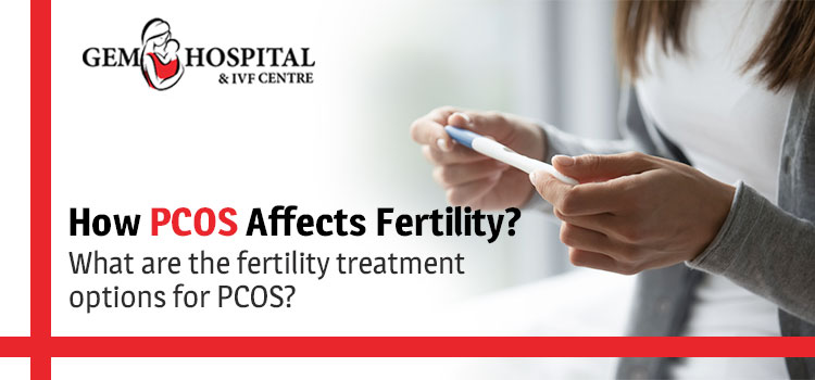 How-PCOS-affects-fertility-What-are-the-fertility-treatment-options-for-PCOS-gem-jpg