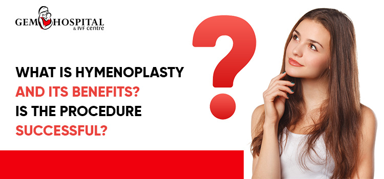 What-is-hymenoplasty-and-its-benefits-Is-the-procedure-successful