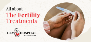 _All about - The Fertility Treatments