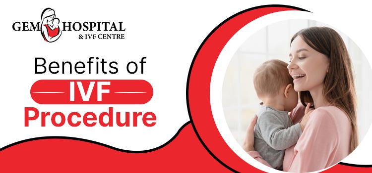 Benefits-of-IVF-Procedure